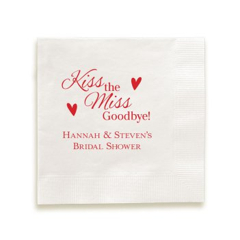 Kiss the Miss Napkin - Foil-Pressed